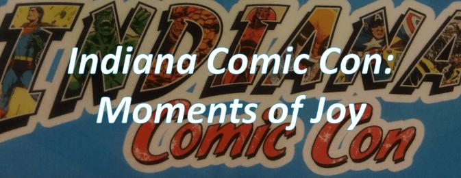 Indiana Comic Con thumbnail